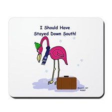 Stayed South Mousepad