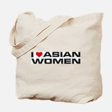 I Love Asian Women Tote Bag