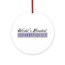 World's Greatest Dziadek Ornament (Round)