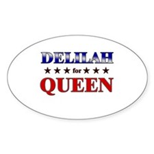 DELILAH for queen Oval Decal