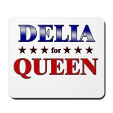 DELIA for queen Mousepad