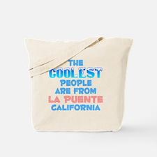 Coolest: La Puente, CA Tote Bag