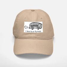 """""""I like bus fumes."""" Baseball Baseball Cap"""