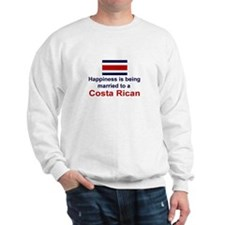 Happily Married To Costa Rican Sweatshirt