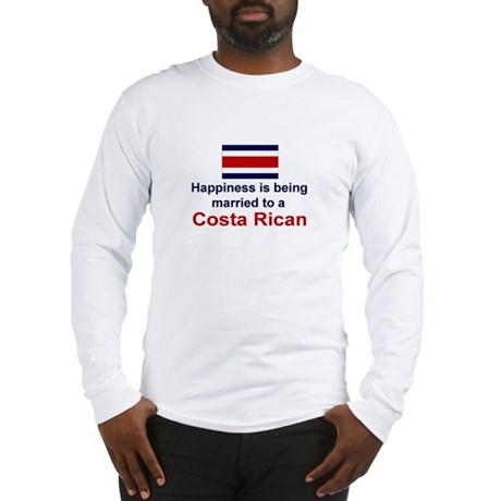 Happily Married To Costa Rican Long Sleeve T-Shirt