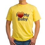 I Love my Baby! Yellow T-Shirt