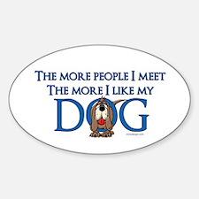 I Like My Dog Decal