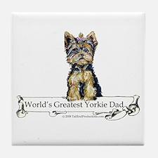 Yorkshire Terrier Dad! Tile Coaster