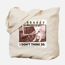 Just Another Piece of Garbage Tote Bag