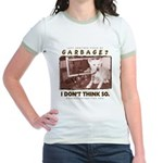 Just Another Piece of Garbage Jr. Ringer T-Shirt