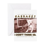 Just Another Piece of Garbage Greeting Card