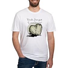LoveIssues Shirt