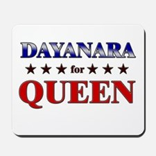 DAYANARA for queen Mousepad