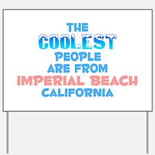 Coolest: Imperial Beach, CA Yard Sign