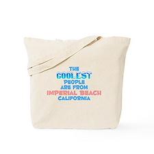 Coolest: Imperial Beach, CA Tote Bag