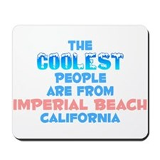Coolest: Imperial Beach, CA Mousepad
