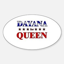 DAYANA for queen Oval Decal