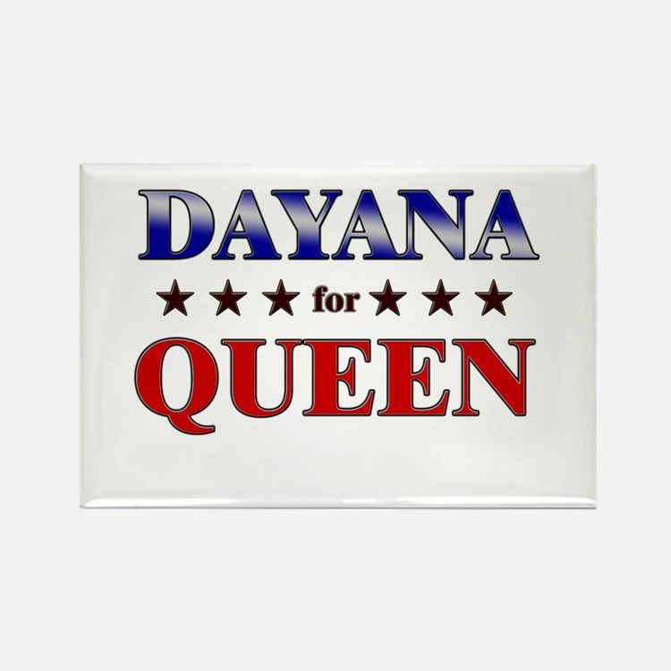 DAYANA for queen Rectangle Magnet