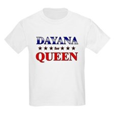 DAYANA for queen T-Shirt
