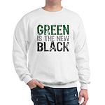 Green Is The New Black Sweatshirt
