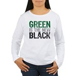 Green Is The New Black Women's Long Sleeve T-Shirt