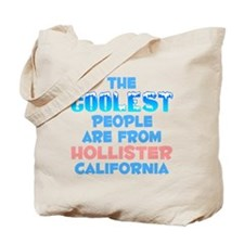 Coolest: Hollister, CA Tote Bag