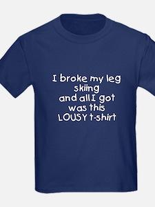 I Broke My Leg Skiing T