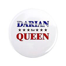 """DARIAN for queen 3.5"""" Button"""