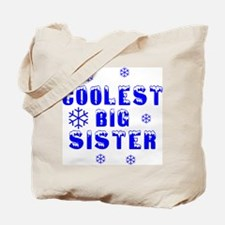 Coolest Big Sister Tote Bag