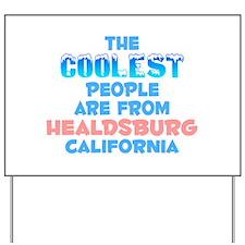 Coolest: Healdsburg, CA Yard Sign