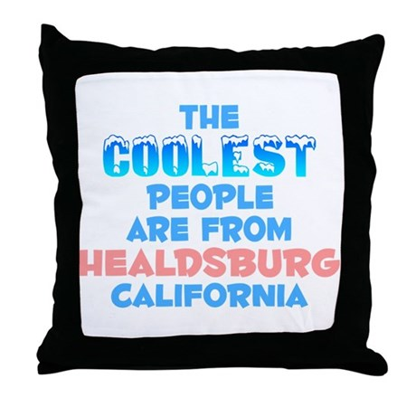 Coolest: Healdsburg, CA Throw Pillow