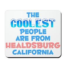 Coolest: Healdsburg, CA Mousepad