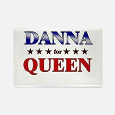 DANNA for queen Rectangle Magnet