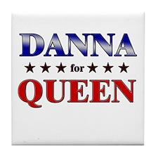 DANNA for queen Tile Coaster