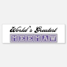 World's Greatest Meemaw Bumper Car Car Sticker
