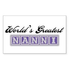 World's Greatest Nanni Rectangle Decal