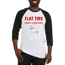"""""""Flat Tire"""" Baseball Jersey"""