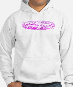 VALLEY CHICK Hoodie