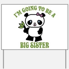 I'm Going To Be A Big Sister Yard Sign