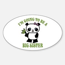 I'm Going To Be A Big Sister Oval Decal