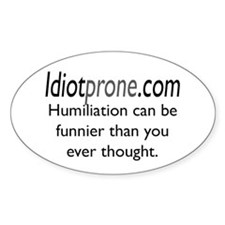 Humiliation Oval Decal
