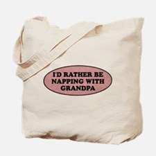 I'd rather be napping with Gr Tote Bag