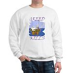 Greed Kills Sweatshirt