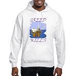 Greed Kills Hooded Sweatshirt