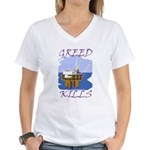 Greed Kills Women's V-Neck T-Shirt