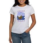 Greed Kills Women's T-Shirt