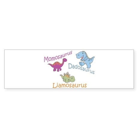 Mom, Dad & Liamosaurus Bumper Sticker