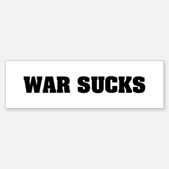WAR SUCKS Bumper Bumper Bumper Sticker