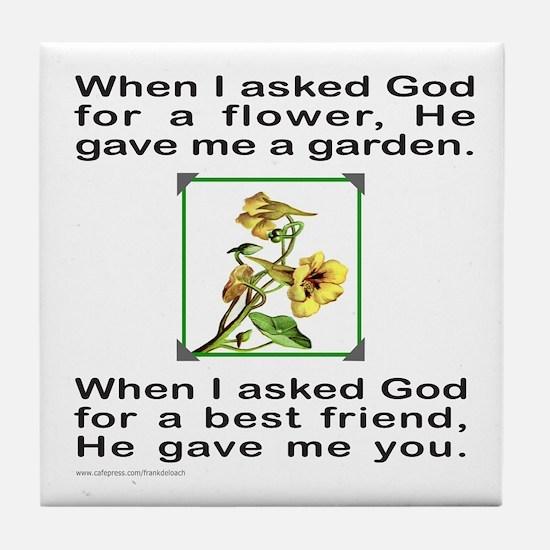 BFF GOD GAVE ME YOU Tile Coaster