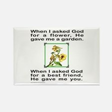BFF GOD GAVE ME YOU Rectangle Magnet
